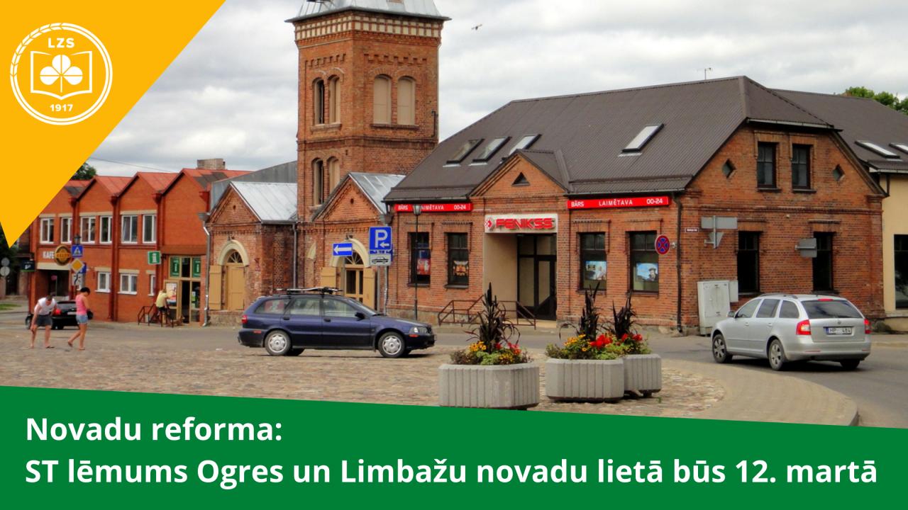Novadu reforma: ST lēmums Ogres un Limbažu novadu lietā būs 12. martā